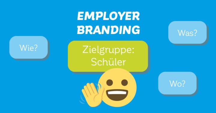 Employer Branding für Schüler